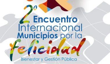 Jorge Sanhueza, decano Psicología UAI, participó en el 2º Encuentro Internacional Municipios por la Felicidad