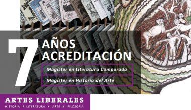 Magíster en Literatura Comparada y en Historia del Arte acreditados por siete años