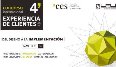 IV Congreso Internacional CES UAI reunirá a referentes nacionales e internacionales en experiencia de clientes